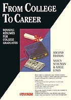 From college to career : winning résumés for college graduates