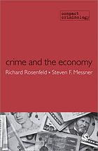 Crime and the economy.