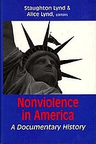 Nonviolence in America : a documentary history