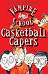 Casketball capers by  Peter Bently