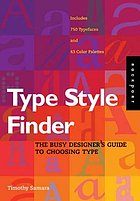 Type style finder : the busy designer's guide to choosing type