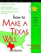 How to make a Texas will : with forms