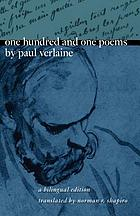 One hundred and one poems by Paul Verlaine : a bilingual edition