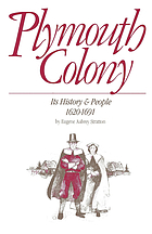 Plymouth Colony, its history & people, 1620-1691