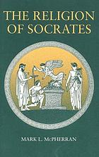 The religion of Socrates