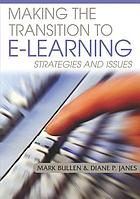 Making the transition to E-learning : strategies and issues
