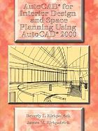 AutoCAD for interior design and space planning : using AutoCAD 2000