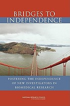 Bridges to independence : fostering the independence of new investigators in biomedical research