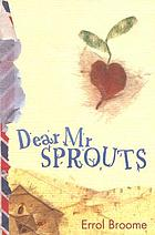 Dear Mr Sprouts