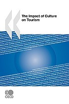 The impact of culture on tourism.