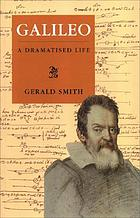 Galileo : a dramatised life