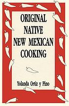 Original native New Mexican cooking