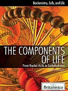 The components of life : from nucleic acids to carbohydrates