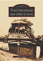 The Chesapeake and Ohio Canal