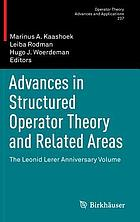 Advances in structured operator theory and related areas : the Leonid Lerer anniversary volume