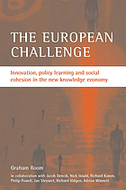 The European challenge : innovation, policy learning and social cohesion in the new knowledge economy