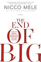 The end of big : the collapse of power and the rise of connection