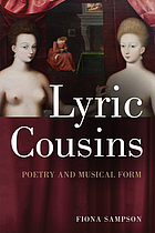 Lyric cousins : poetry and musical form