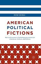 American political fictions : war on errorism in contemporary American literature, culture, and politics