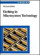 Etching in microsystem technology
