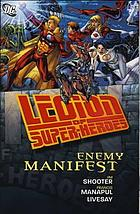 Legion of superheroes : enemy manifest