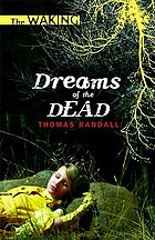 Dreams of the dead, 1.