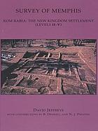 Survey of Memphis. 5, Kom Rabia: The New Kingdom Settlement (Levels II-V) cover image