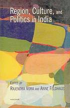Region, culture, and politics in India