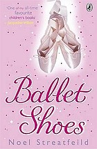 Ballet shoes : a story of three children on the stage