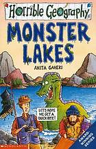 Monster lakes