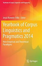 Yearbook of corpus linguistics and pragmatics 2014 : new empirical and theoretical paradigms