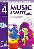 Music express. Year 4 : lesson plans, recordings, activities, photocopiables and videoclips