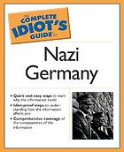 Complete idiot's guide to Nazi Germany