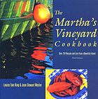 The Martha's Vineyard cookbook : over 250 recipes and lore from a bountiful island