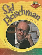 Sid Fleischman : an author kids love