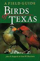Birds of Texas : a field guide