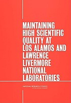 Maintaining high scientific quality at Los Alamos and Lawrence Livermore National Laboratories