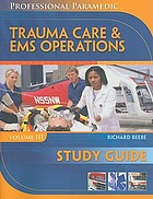 Trauma care & EMS operations