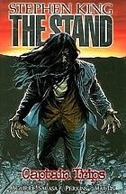 The stand. [Vol. 1], Captain trips