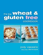 The big wheat & gluten free cookbook