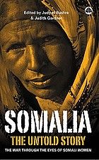 Somalia--the untold story : the war through the eyes of Somali women