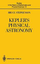 Kepler's physical astronomy