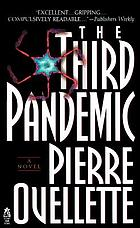 The third pandemic : a novel