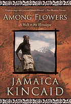 Among flowers : a walk in the Himalaya