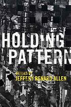 Holding pattern : stories