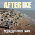 After Ike : aerial views from the no-fly zone