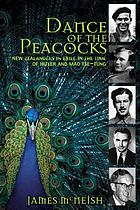 Dance of the peacocks : New Zealanders in exile in the time of Hitler and Mao Tse-tung