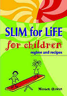 Slim for life for children : regime and recipes