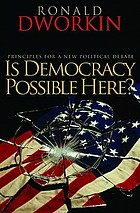 Is democracy possible here? : principles for a new political debate