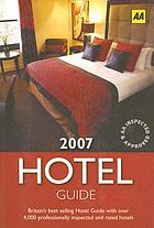 The hotel guide 2007.